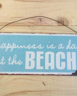 blechschild happiness is a day at the Beach