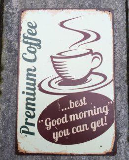 blechschild text premium coffee
