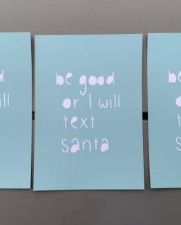 be good or i will text santa (Medium)