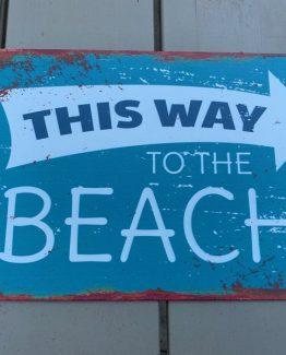 Blechschild - this way to the beach